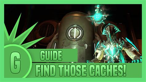 Be a Master at finding caches - Warframe 18